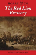 Red Lion Brewery: Hoare & Co.