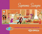 Supersonic Swingers