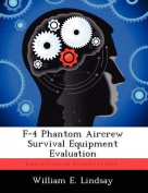 F-4 Phantom Aircrew Survival Equipment Evaluation