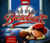 Goodnight Baseball (Sports Illustrated Kids