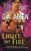 Light My Fire (Dragon Kin)