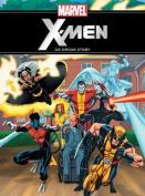 The X-Men: An Origin Story