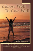 Choose Well To Live Well