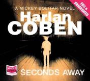 Seconds Away  [Audio]
