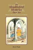 The Meadowford Mysteries - Book Two