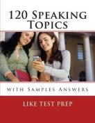 120 Speaking Topics