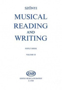 Musical Reading & Writing - Exercise Book Volume 3