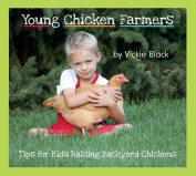 Young Chicken Farmers