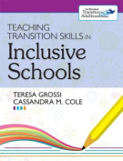 Teaching Transition Skills in Inclusive Schools