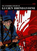 The Astonishing Exploits of Lucien Brindavoine