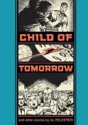 Child Of Tomorrow!