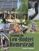 Creating the Low-Budget Homestead