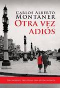 Otra Vez Adios = Goodbye Again [Spanish]