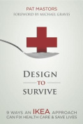 Design to Survive