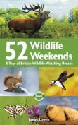 52 Wildlife Weekends