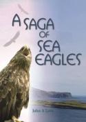 A Saga of Sea Eagles