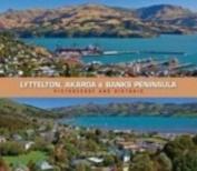 Lyttelton, Akaroa and Banks Peninsula