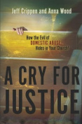 A Cry for Justice