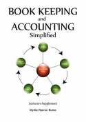 Book Keeping and Accounting Simplified, Lecturers Supplement