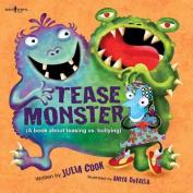 The Tease Monster