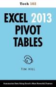 Excel 2013 Pivot Tables