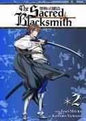 The Sacred Blacksmith Vol. 2