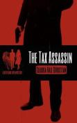 The Tax Assassin