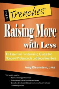Raising More with Less