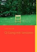 Qi Gong Mit Senioren [GER]