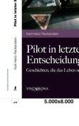 Pilot in Letzter Entscheidung