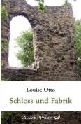 Schloss Und Fabrik [GER]