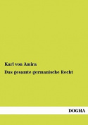 Das Gesamte Germanische Recht [GER]