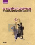50 Teorias Filosoficas [Spanish]