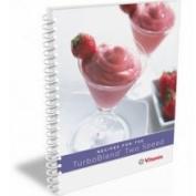 Vitamix 015340 Turbo Blend Blender Recipe Book