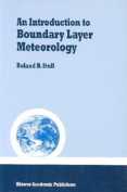 Introduction to Boundary Layer Meteorology     **ISBN