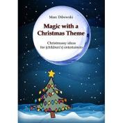 Christmas Magic by Marc Dibowski