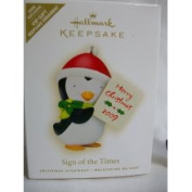 Hallmark Keepsake Ornament - Sign of The Times Exclusive VIP Gift 2009 AD4325