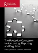 The Routledge Companion to Accounting, Reporting and Regulation