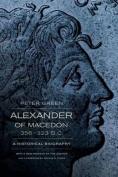 Alexander of Macedon, 356Â 323 B.C.