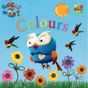 Giggle and Hoot Colours (Giggle and Hoot) [Board book]