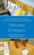 Organic Literacy