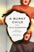 A Burnt Child: A Novel