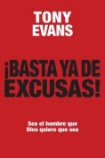 Basta YA de Excusas [Spanish]