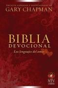 Biblia Devocional Los Lenguajes del Amor [Spanish]