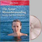 The Great Misunderstanding