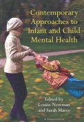 Contemporary Approaches to Infant and Child Mental Health