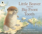 Little Beaver and the Big Front Tooth