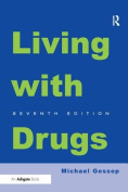 Living with Drugs. Michael Gossop