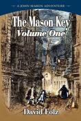 The Mason Key Volumene One