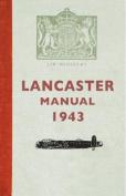 The Lancaster Manual 1943